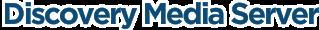 Discovery Media Server